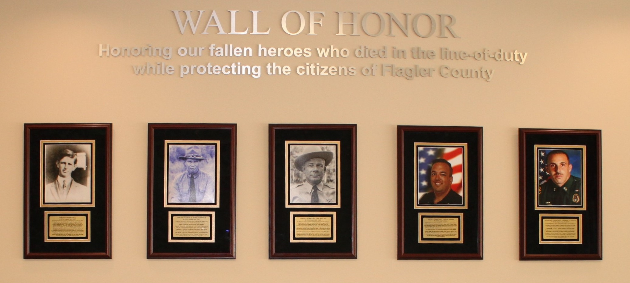 Wall of Honor, honoring our fallen heros who died in the line-of-duty while protecting the citizens of Flagler County