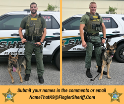 Help Us Name Our TWO New K-9's